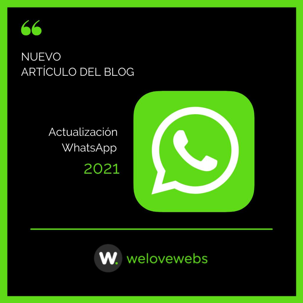 Actualización WhatsApp - WeLoveWebs